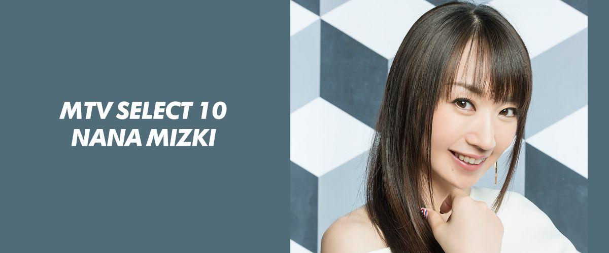 MTV Select 10: 水樹奈々