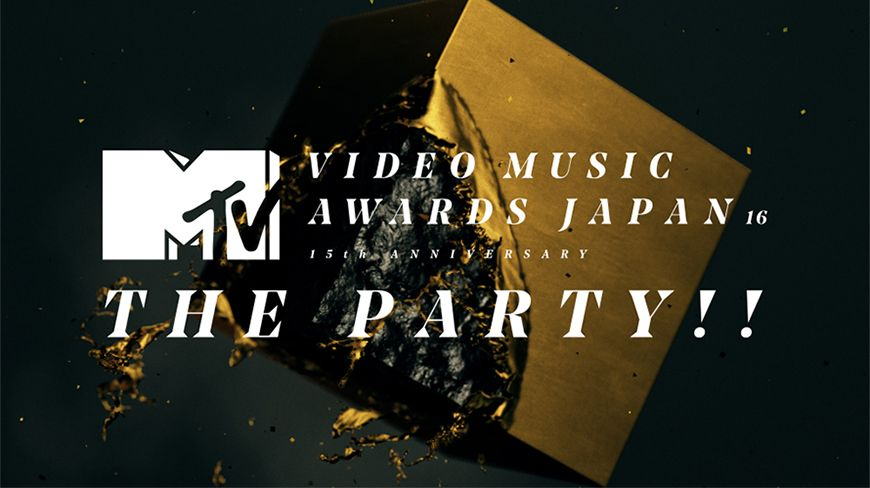 MTV VMAJ 2016 -THE PARTY!!-