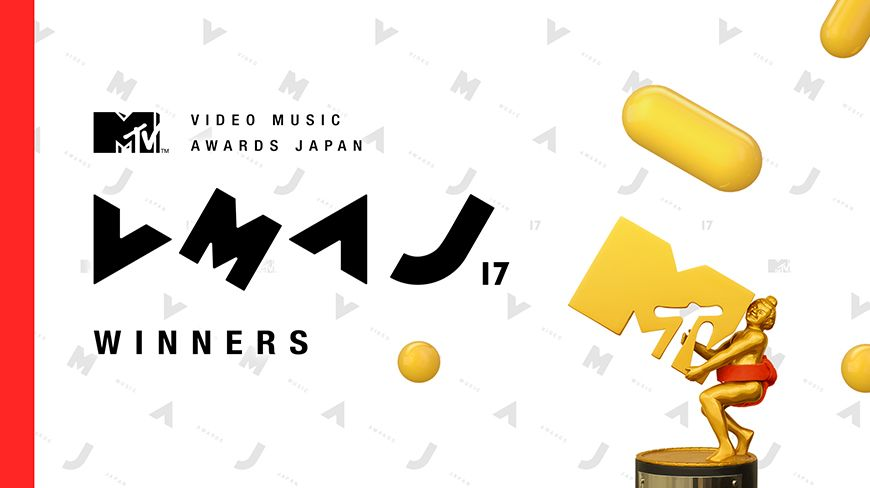 MTV VMAJ 2017 -WINNERS-