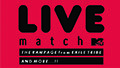 MTV LIVE MATCH第2弾開催!